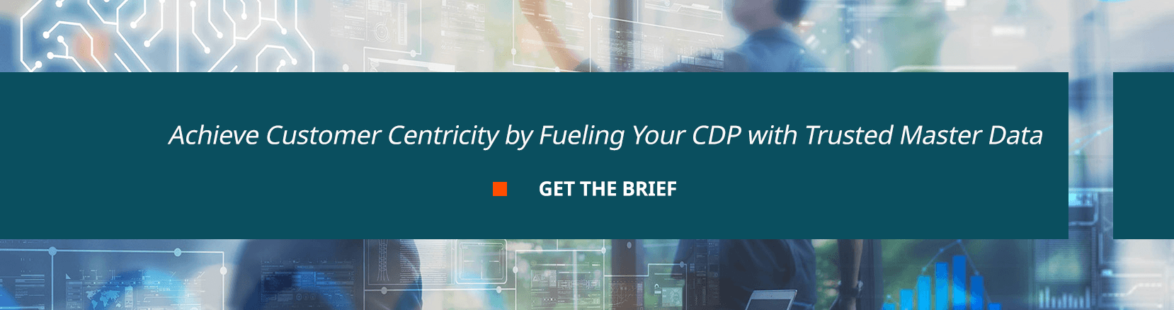 Achieve Customer Centricity by Fueling Your CDP with Trusted Master Data