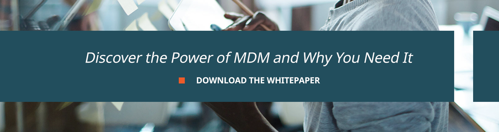discover the power of mdm and why you need it