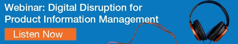 Digital Disruption for Product Information Management
