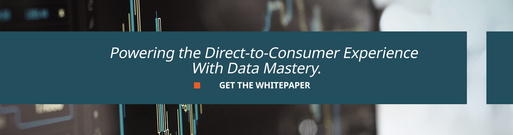 powering the direct-to-consumer experience with data mastery