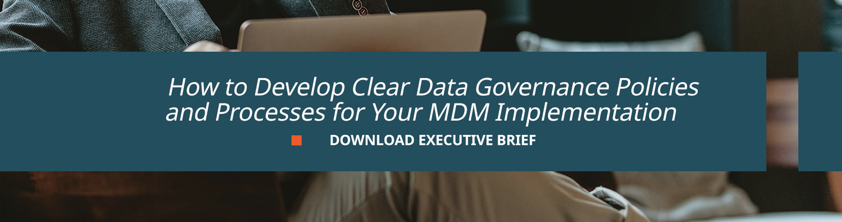how to develop clear data governance policies and processes for your mdm implementation