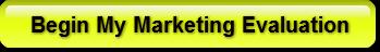 Begin My Marketing Evaluation