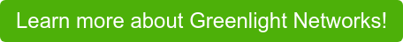 Learn more about Greenlight Networks!