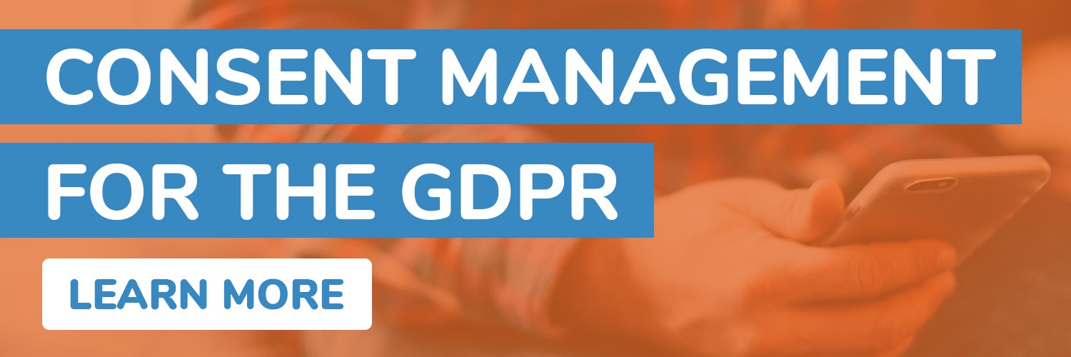 Consent Management for the GDPR