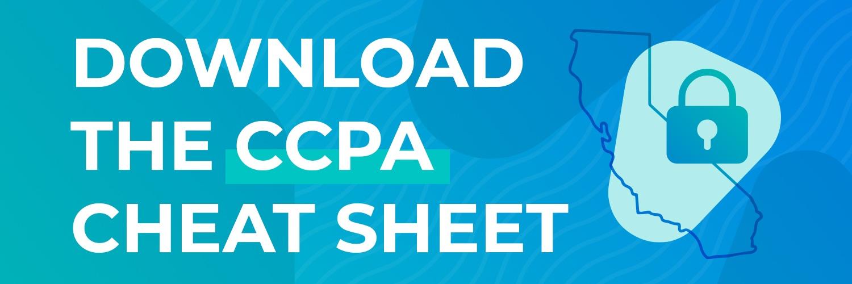 Download the CCPA cheat sheet