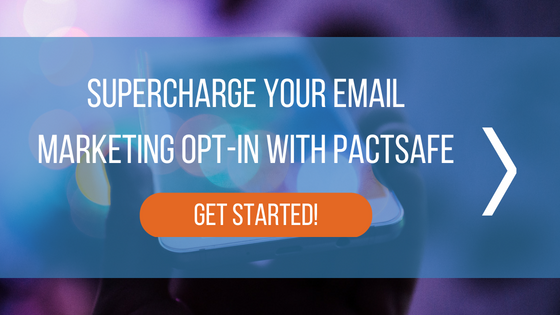 PactSafe for Email Marketing Opt-in