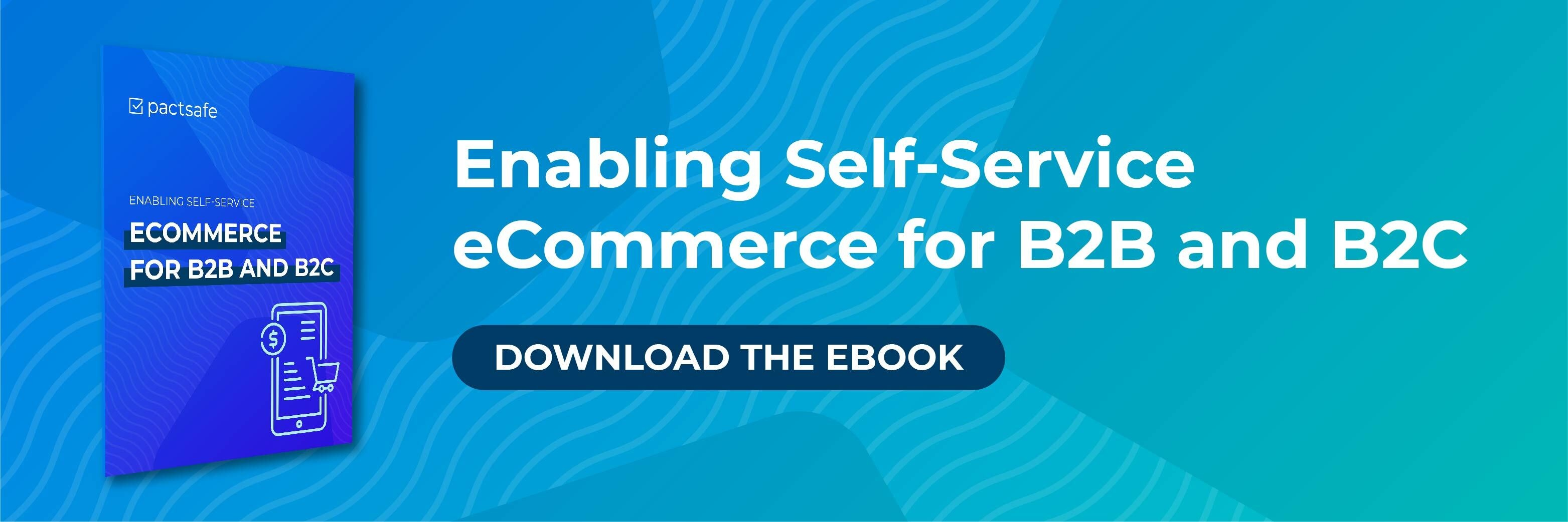 enabling self-service eCommerce for B2B and B2C