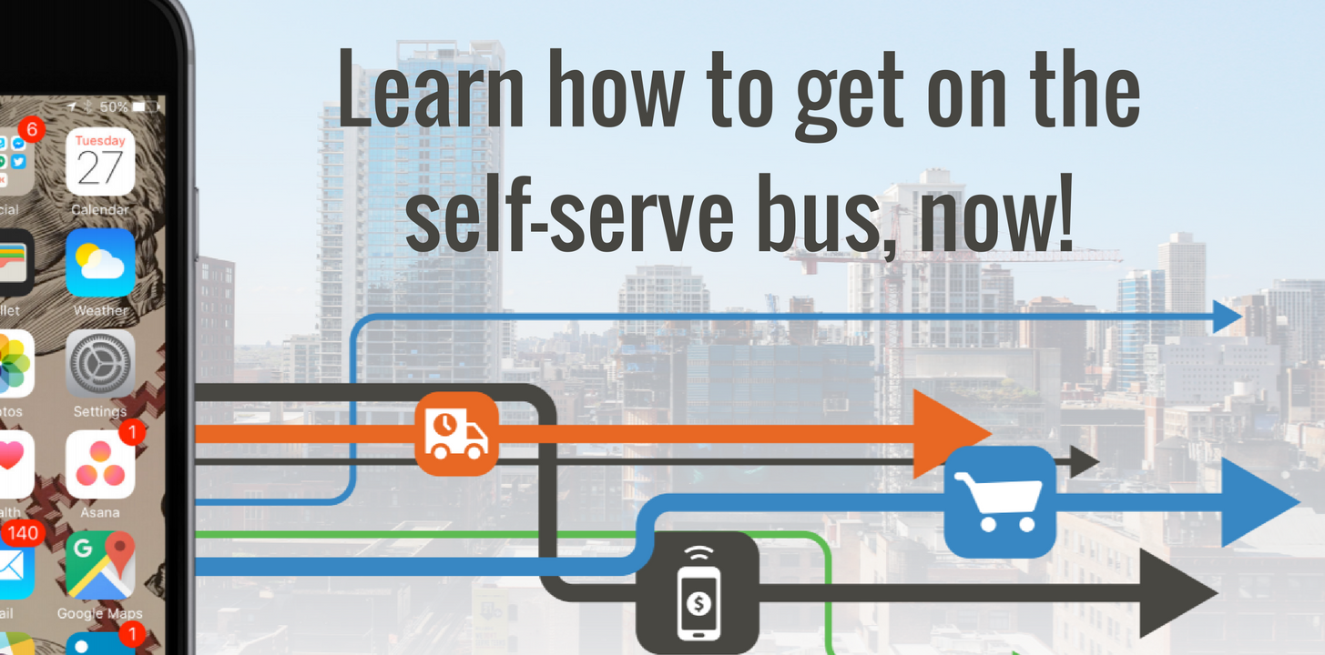 Get on the self-serve bus!