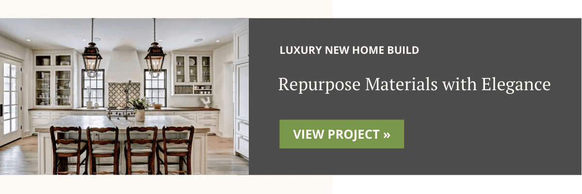 Luxury Custom Home Build Using Repurposed Materials Elegantly