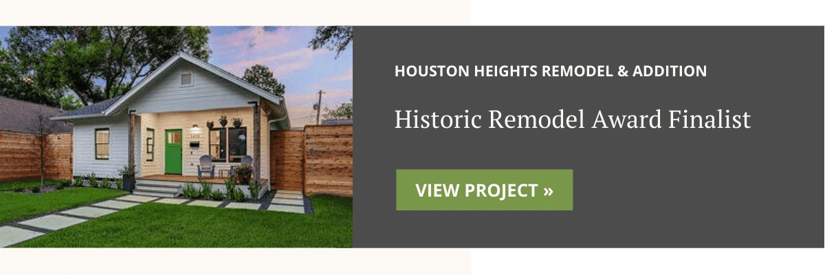 Houston Heights Remodel & Addition Award Finalist