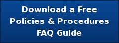 Download a Free Policies & Procedures FAQ Guide