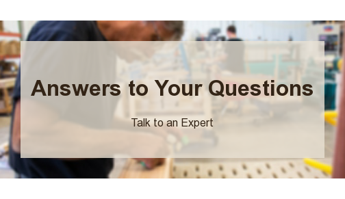 Answers to Your Questions  Talk to an Expert