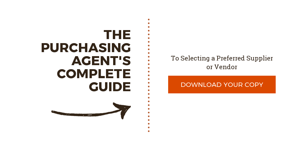 The Purchasing Agent's Complete Guide  To Selecting a Preferred Supplier or Vendor  Download Your Copy