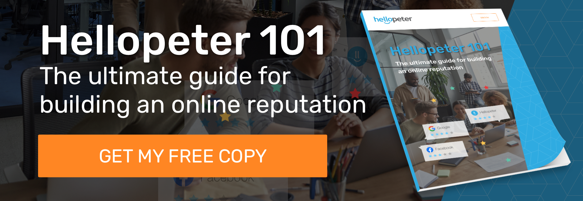 hellopeter-101-the-ulitmate-guide-for-building-and-online-reputation-blog-cta