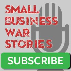 Subscribe to Small Business War Stories