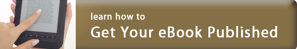 Learn How To Publish Your eBook
