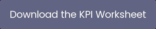 Download the KPI Worksheet