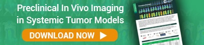 Preclinical In Vivo Imaging in Systemic Tumor Models - Download Now