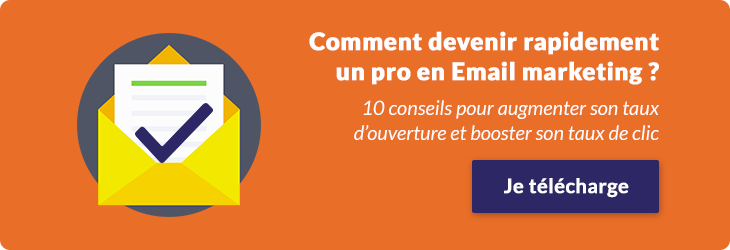 Comment devenir un pro en Email marketing ?