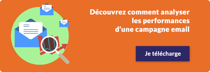 Comment analyser les performances d'une campagne email