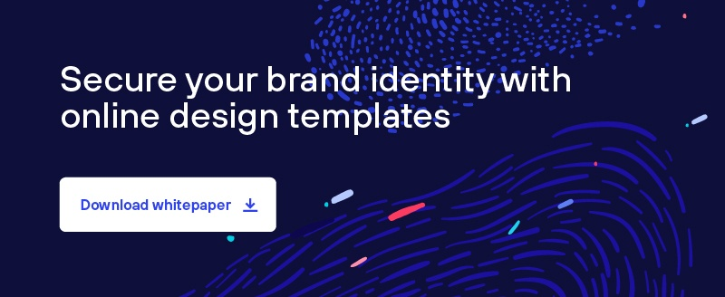 Use digital design templates to secure consistent brand identity