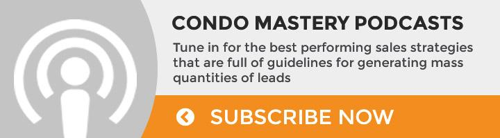 Subscribe to Condo Mastery Podcasts