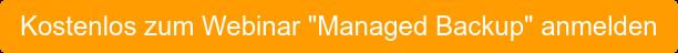 """Kostenlos zum Webinar """"Managed Backup"""" anmelden"""