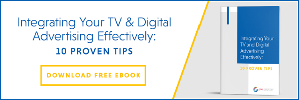 Integrating Your TV and Digital Advertising Effectively: 10 Proven Tips_cta