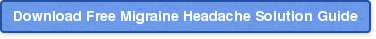 Download Free Migraine Headache Solution Guide
