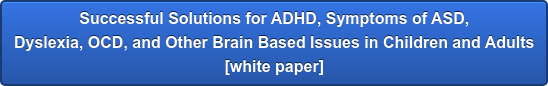 Innovative Treatments for ADHD and ADD [white paper]