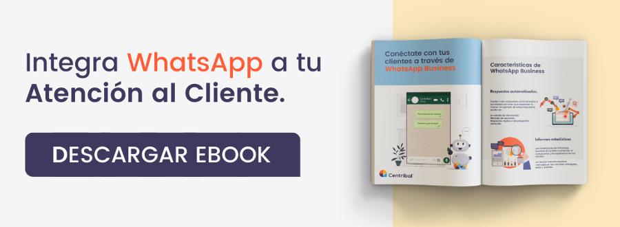 Integra WhatsApp a tu atención al cliente - Descarga ebook