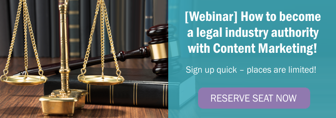 Webinar: How to become a legal industry authority with Content Marketing