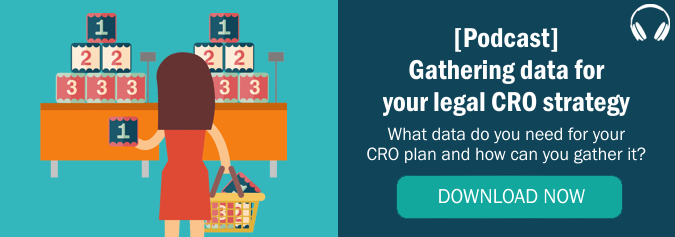 Legal Podcast 2 - Gathering data for your CRO strategy