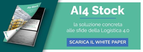 """Clicca qui per scaricare il White Paper: """"AI4 Stock: la soluzione concreta alle sfide della Logistica 4.0"""""""