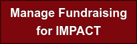 Manage Fundraising for IMPACT