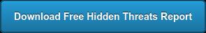 Download Free Hidden Threats Report