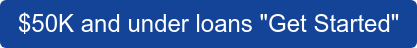 Click here for Loans $50K and Under