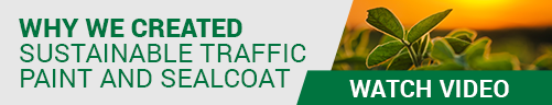 Watch the video to learn why Aexcel created sustainable traffic paint and sealcoat