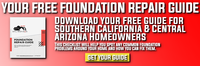 foundation repair guide for california and arizona homeowners
