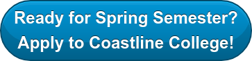Ready for Spring Semester? Apply to Coastline College!