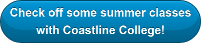 Check off some summer classes with Coastline College!