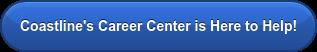 Coastline's Career Center is Here to Help!