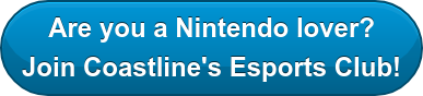 Are you a Nintendo lover? Join Coastline's Esports Club!