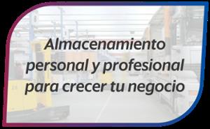 Almacenamiento personal y profesional para crecer tu negocio