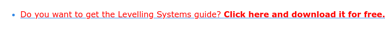 * Do you want to get the Leveling Systems guide? Click here and download it  for free.