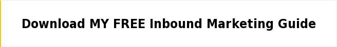 Download MY FREE Inbound Marketing Guide