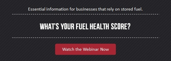 What's your fuel health score? Essential information for businesses that rely on stored fuel.