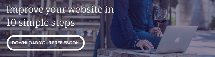 Improve your winery website in 10 simple steps. Download your free eBook.