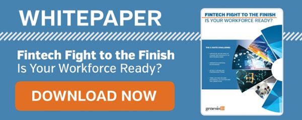 Genesis10 Whitepaper: Fintech Fight to the Finish, Is your Workforce Ready?