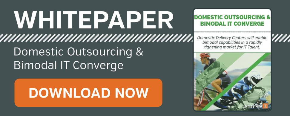 Genesis10 Whitepaper: Domestic Outsourcing and Bimodal IT Converge